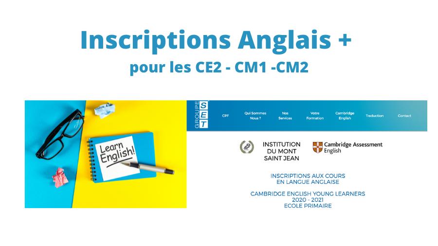 Inscriptions Anglais + pour les CE2, CM1, CM2